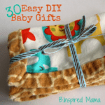 30 Easy Handmade Baby Gifts