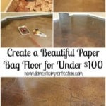 Create A Beautiful Paper Bag Floor For Under $100