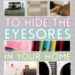 36 Ways to Organize Your Stuff and Hide Eyesores in your Home