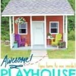 DIY Awesome Kids Playhouse Reveal