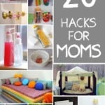 20 Better Living Home Hacks For Moms