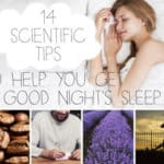 14 Scientific Tips To Help You Sleep Better