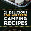 21 foil wrapped camping recipes