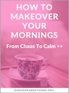 How to Makeover your Mornings - from chaos to calm
