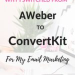 Why I Switched From Aweber To ConvertKit For Email Marketing