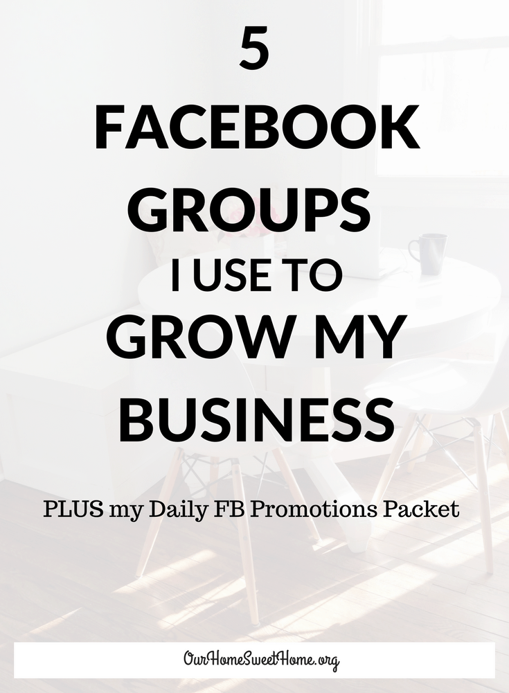 5 Facebook Groups I Use To Grow My Business
