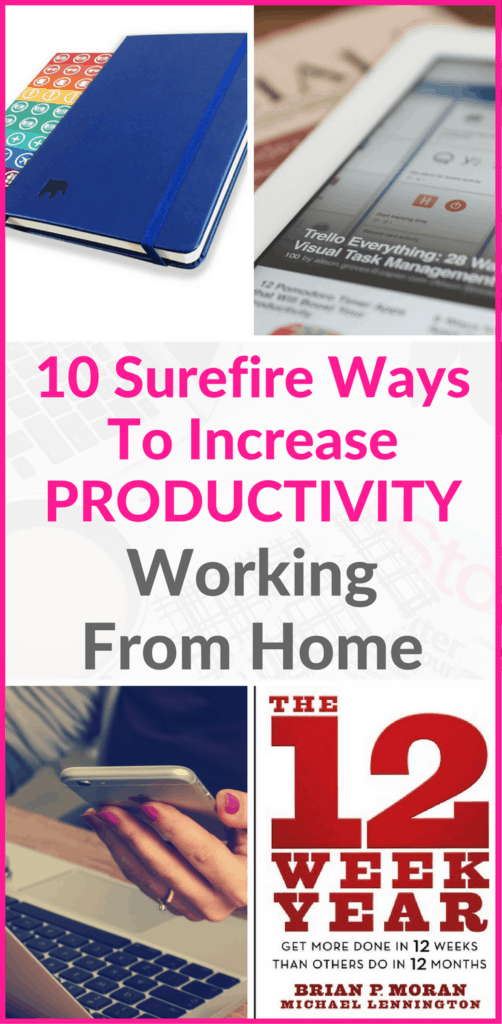 10 Surefire Ways To Increase Productivity Working From Home