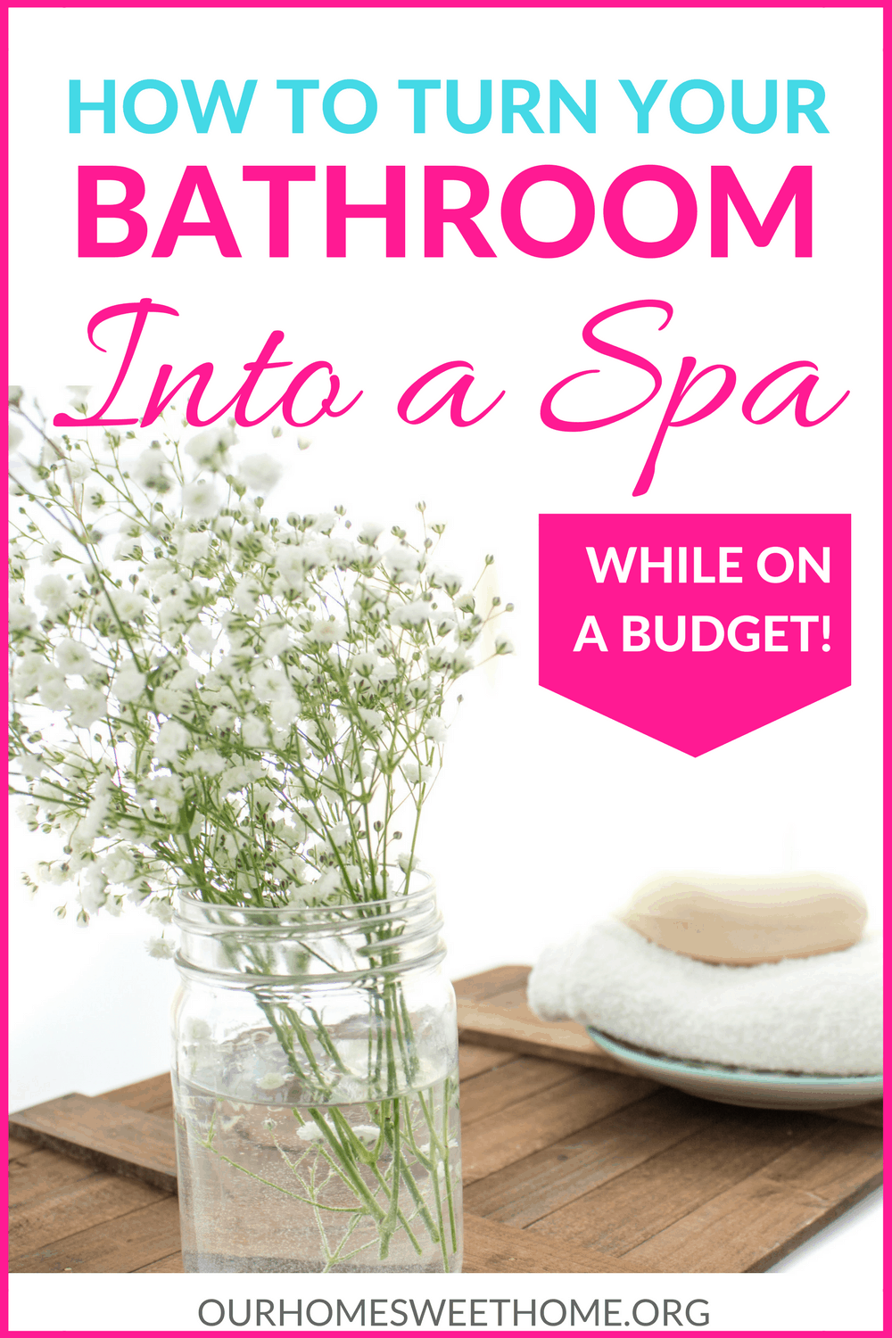 how to turn you bathroom into a spa while on a budget