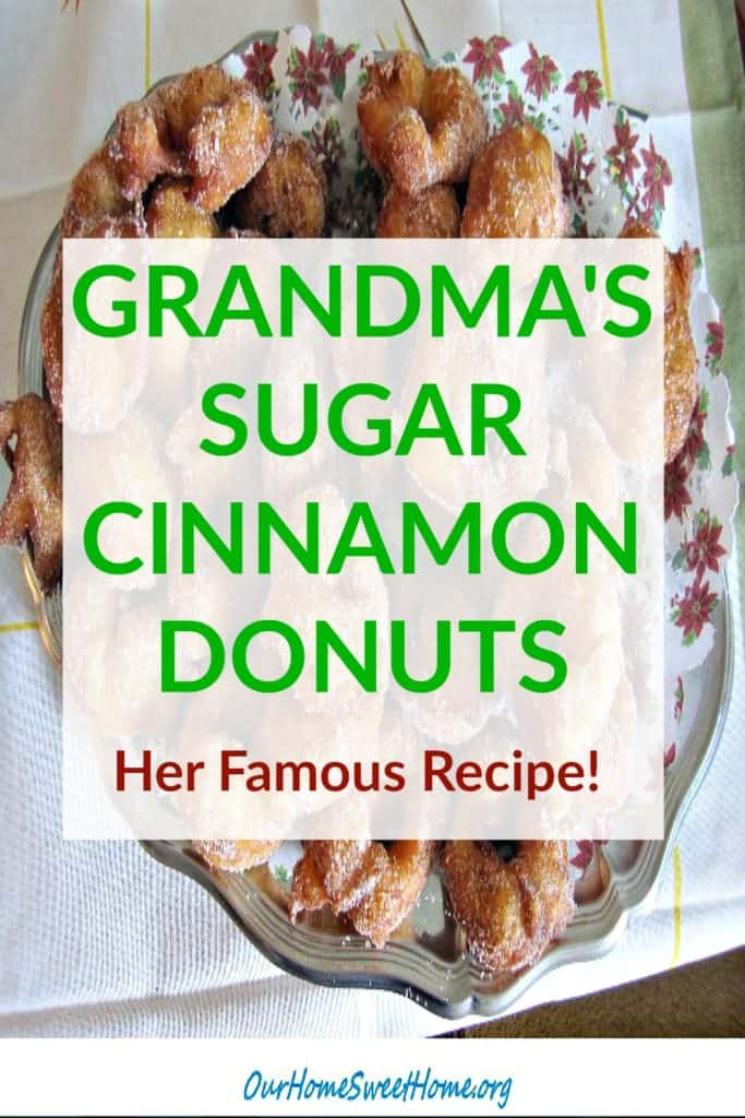 Sugar cinnamon donuts made by grandma - her famous recipe perfect for the holidays!