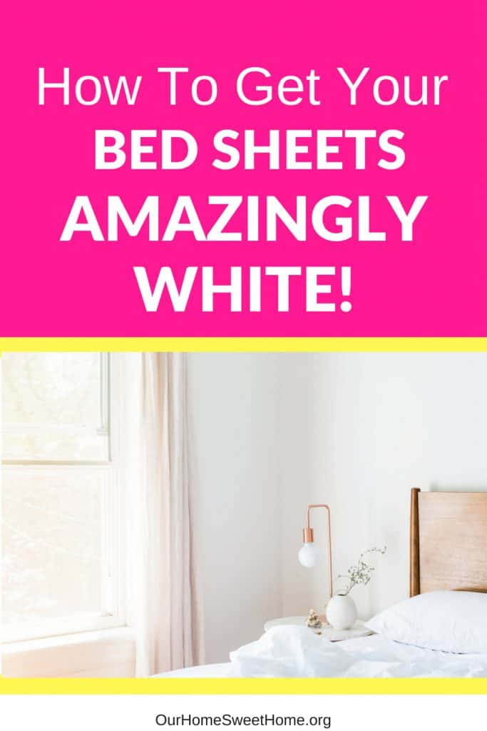 How To Get Your Bed Sheets Amazingly White! - clean without bleach or toxic chemicals