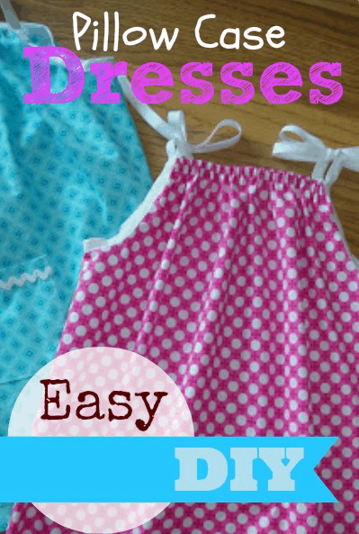 How To Make Easy Pillow Case Dresses
