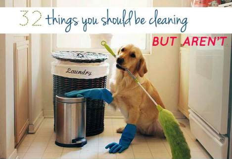 32 Things You Should Be Cleaning at Home