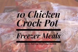 10 chicken crock pot freezer meals