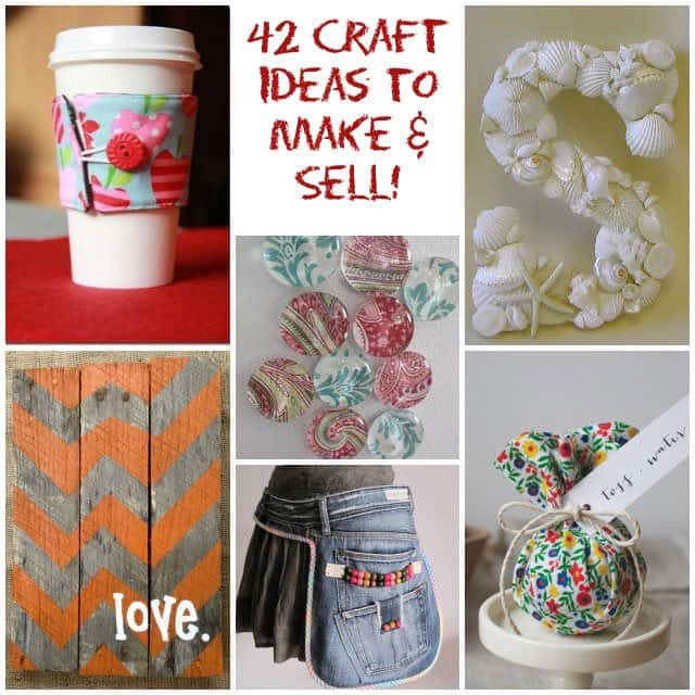 42 Craft Ideas To Make And Sell