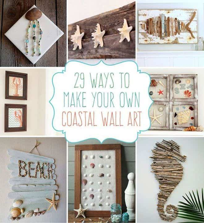 29 diy beach crafts to make your own coastal wall art for Build your own beach house