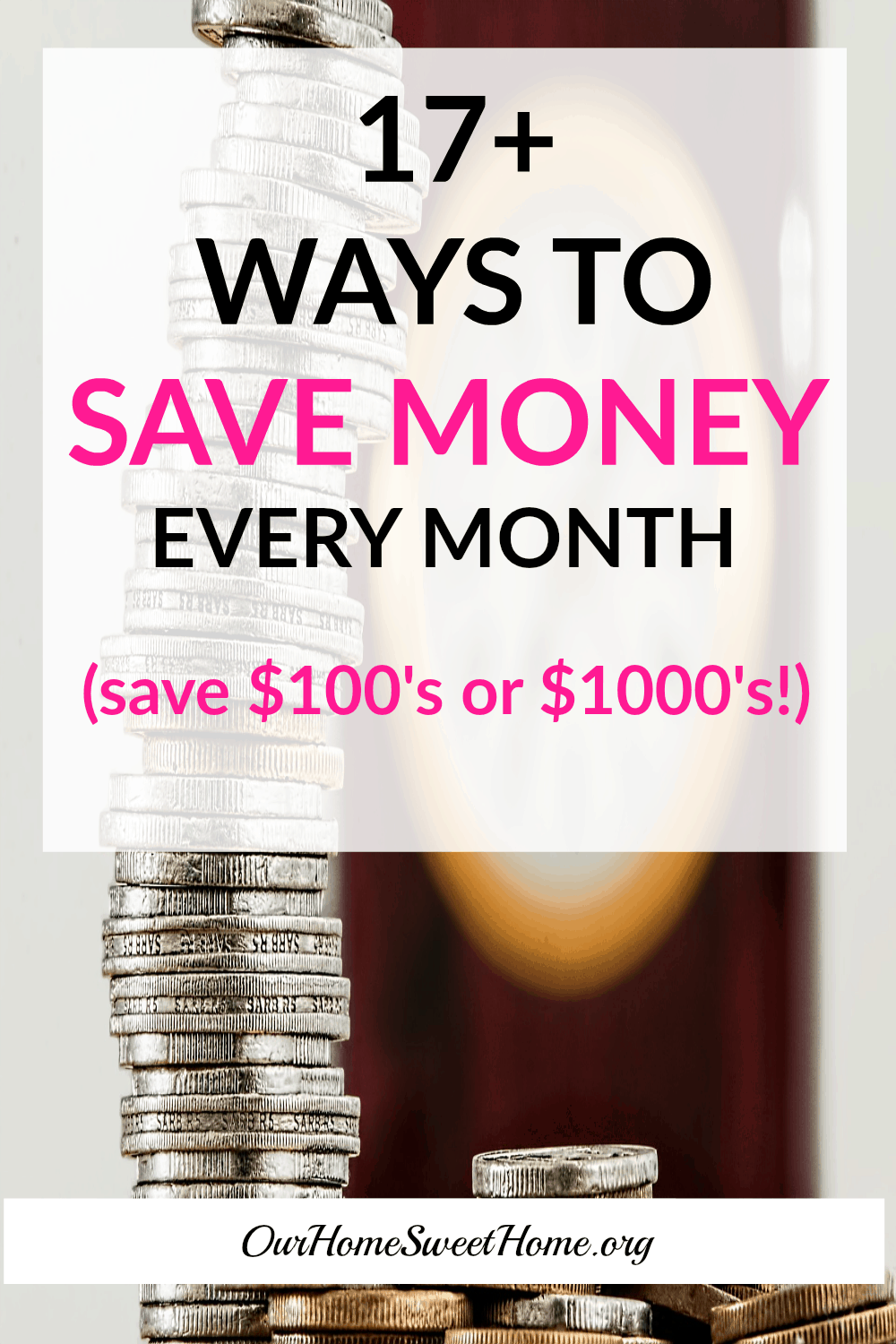 17+ Ways To Save Money Every Month