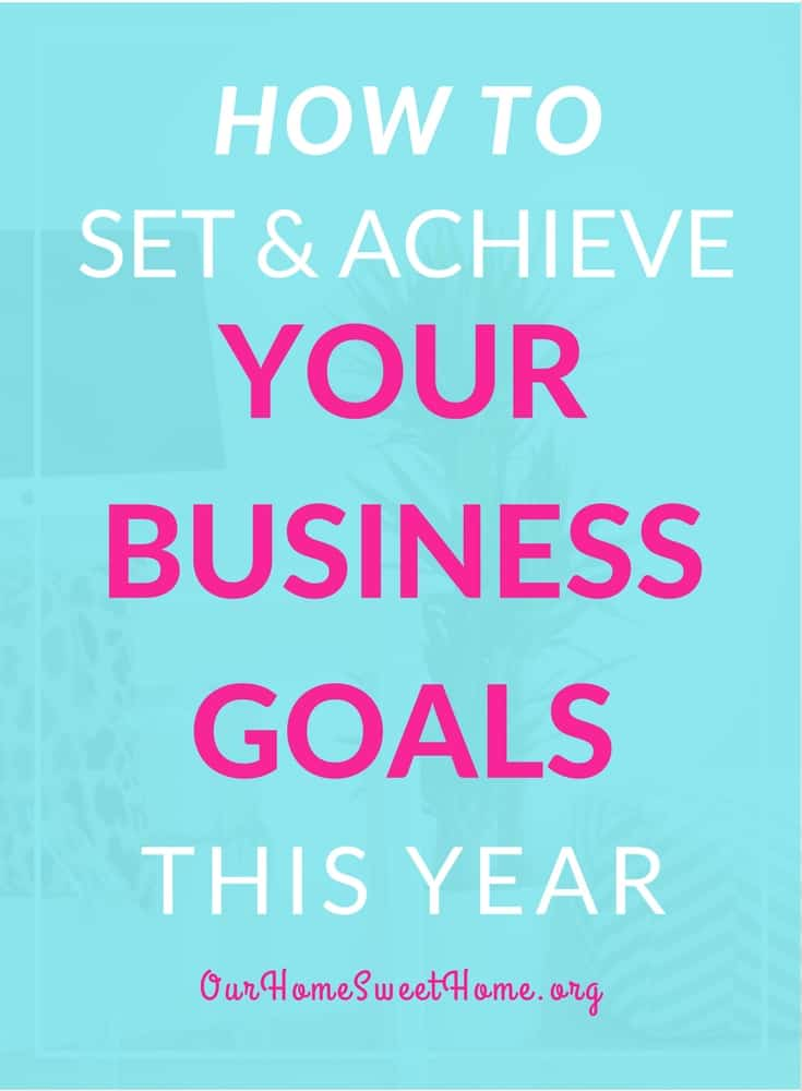How To Set And Achieve Your Business Goals This Year