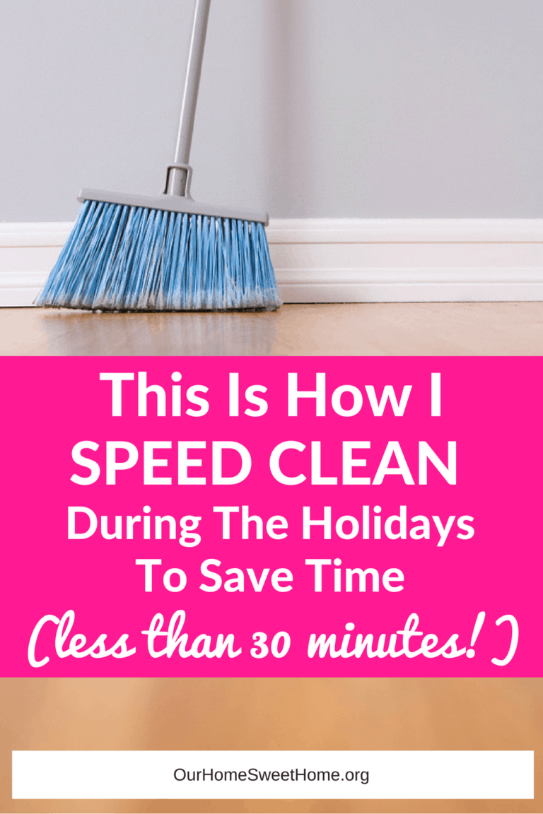 Speed Cleaning During The Holidays (Less Than 30 Minutes)