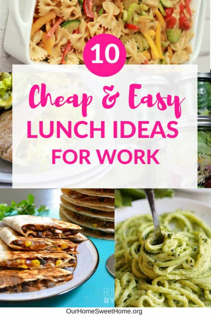 10 Cheap Lunch Ideas For Work - easy to make!