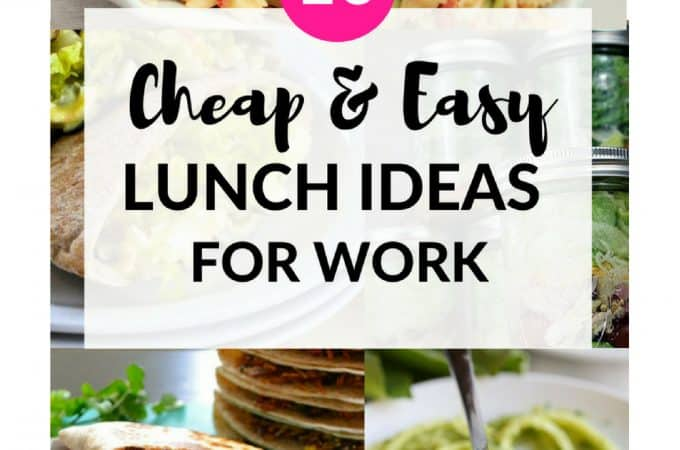 10 Cheap Lunch Ideas For Work That Are Easy To Make