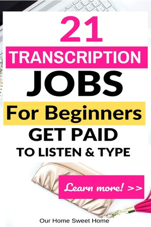 Online Transcription Jobs For Beginners - How To Get Started!