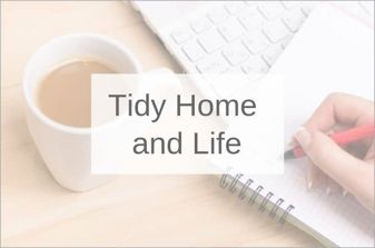 Tidy Home and Home