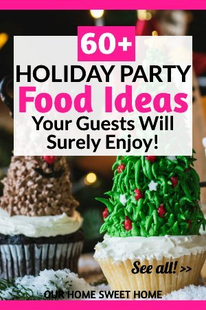 Holiday Party Food Ideas 2019 , party food